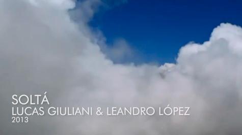 Soltá – Lucas Giuliani & Leandro López